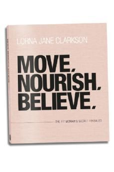 Move Nourish Believe - Lorna Jane