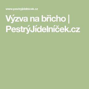 Výzva na břicho | PestrýJídelníček.cz