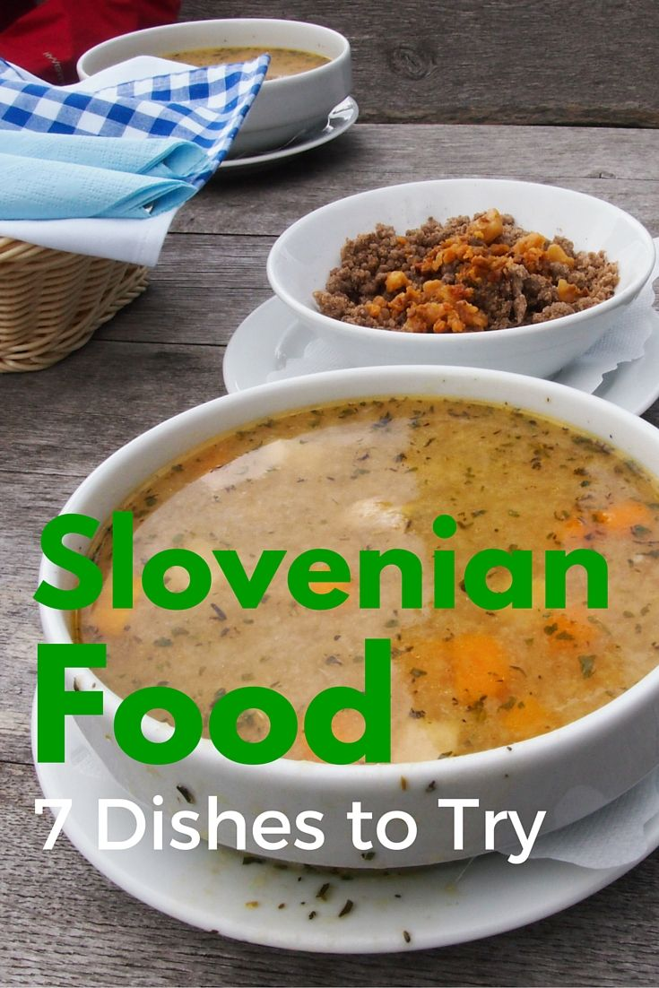 Slovenian Food: 7 Dishes That you Should Try When Visiting Slovenia.