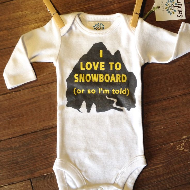 I LOVE TO SNOWBOARD funny onesies for babies | winter mountain town snow snowboard baby clothes online newborn - 18 months boy girl unisex by littlesapling on Etsy https://www.etsy.com/listing/259772944/i-love-to-snowboard-funny-onesies-for