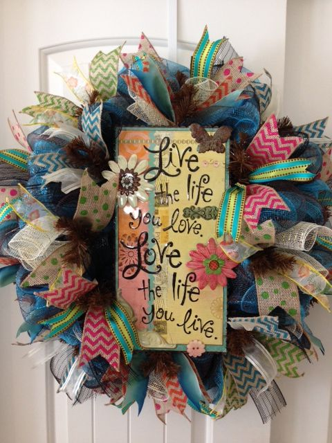 Live and Love Life wreath.. $85...SOLD!