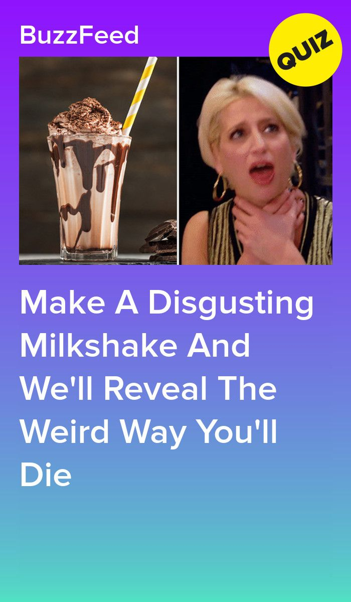 Make A Disgusting Milkshake And We'll Reveal The Weird Way You'll