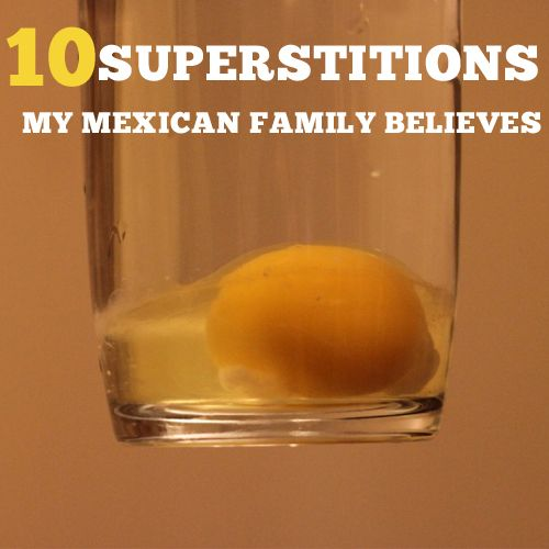 10 Superstitions My Mexican Family Believes- Mexican traditions and beliefs via babble.com