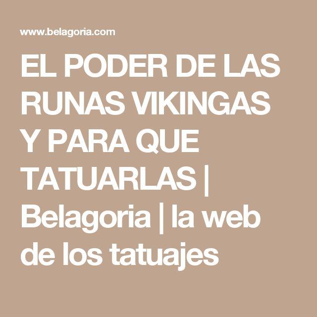 EL PODER DE LAS RUNAS VIKINGAS Y PARA QUE TATUARLAS | Belagoria | la web de los tatuajes
