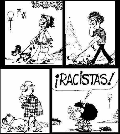 Mafalda ... Racistas!