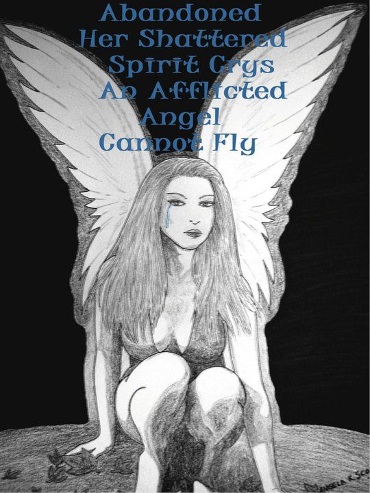 """""""Shadowed Sorrow"""" my artwork of a sexy angel woman with tear running down her face & added saying/poem of mine: """"abandoned, shattered, spirit crys/cries, an afflicted angel cannot fly"""". - - - winged woman, female figure, goth, angel, sad, cry, tear, weeping, sexy, sensual, words, poem, art, illustration, drawing, gothic, sorrow, despair, darkness, depression, mental ill."""