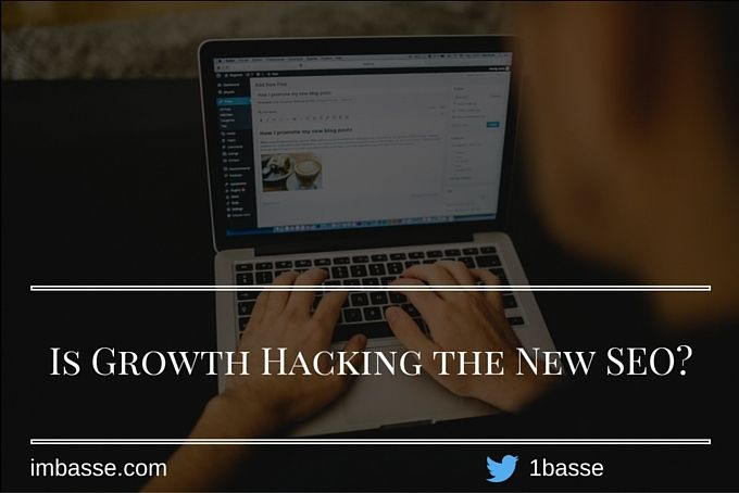 Is Growth Hacking the New SEO? Read More >> http://imbasse.com/is-growth-hacking-the-new-seo/ #growthhacking #affiliatemarketing #seo #marketing #business #entrepreneur