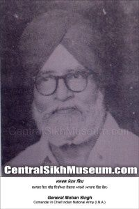 Gernal Mohan Singh Founder of Azad Hind Fauj.                                                                                                                                                     More