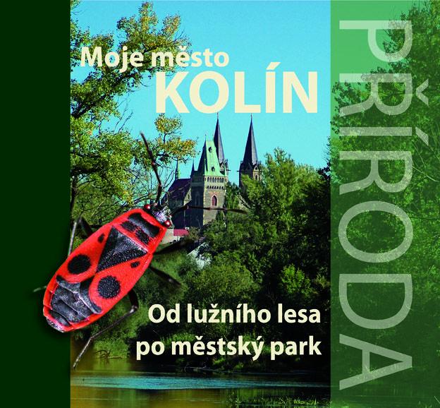 Moje město Kolín |Příroda|  Od lužního lesa po městský park
