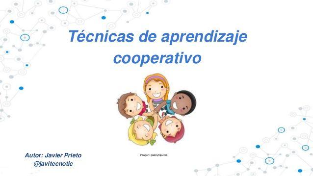 Técnicas de aprendizaje cooperativo