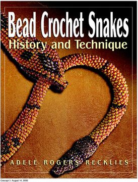 Bead Crochet Snakes: History and Technique (Electronic Version - PDF Download)