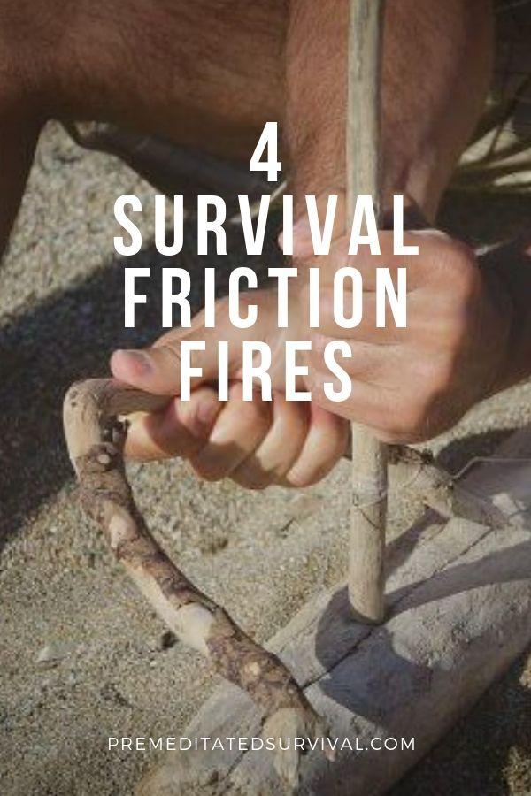 How To Start A Fire With Sticks Premeditated Survival Prepper Survival Survival Prepping Survival Prepping Diy