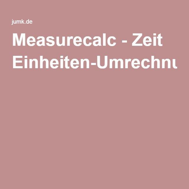 Measurecalc - Zeit Einheiten-Umrechnung