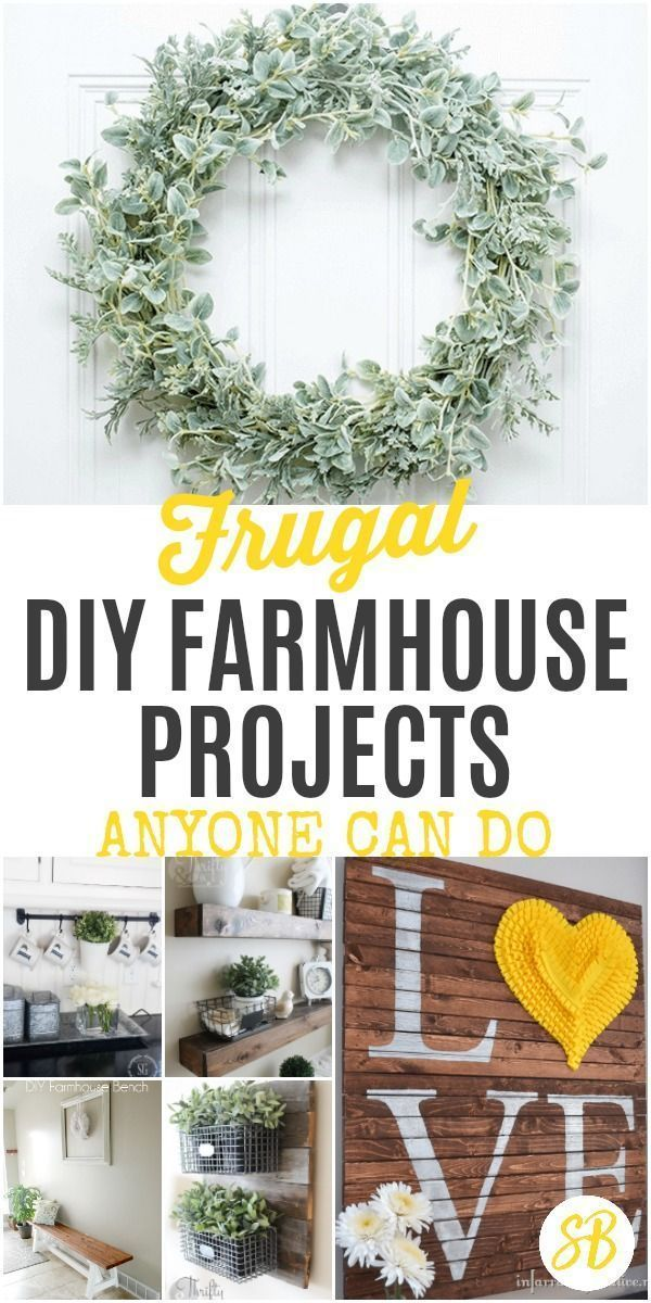 DIY Farmhouse Projects You Can't Miss. The best DIY projects anyone can do f… – DIY Blog – Group Board