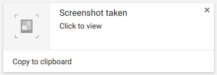 "Chrome OS says ""Screenshot taken"""