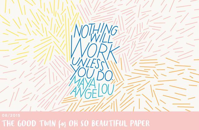 August Wallpaper / The Good Twin for Oh So Beautiful Paper
