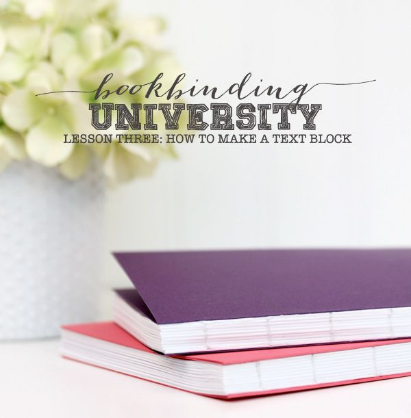 Bookbinding University: How to Make a Text Block - Damask Love