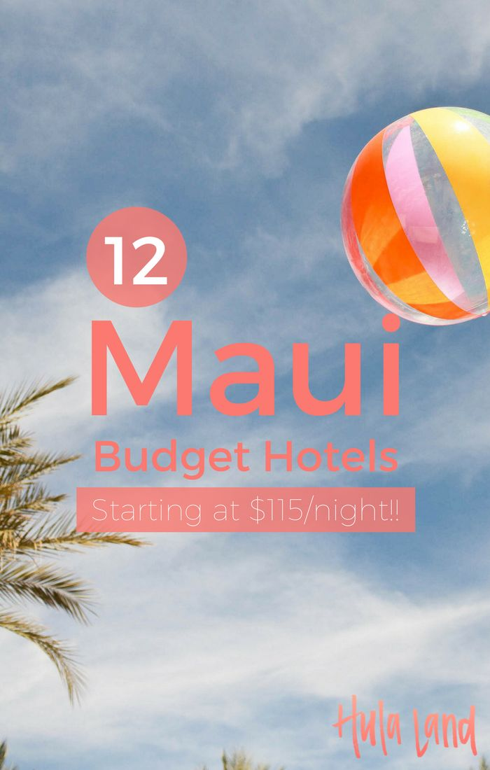 The best budget hotels on Maui!