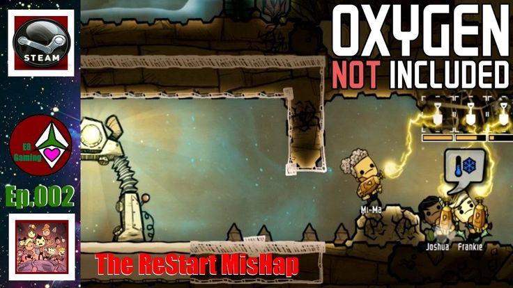 Oxygen Not Included Alpha: Ep.002: The Restart Mishap