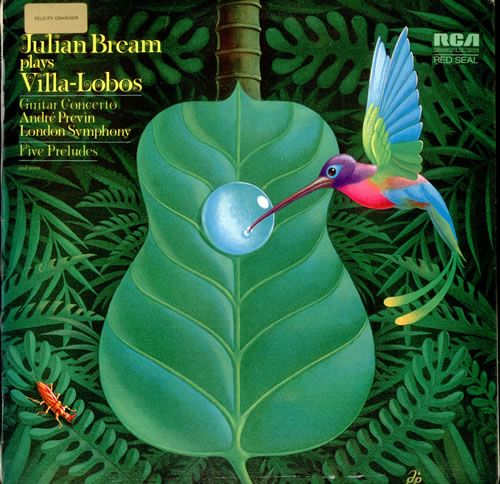 VILLA-LOBOS Julian Bream plays Villa Lobos (1972 UK RCA Red Seal label stereo vinyl LP. Performed by the London Symphony Orchestra conducted by Andre Previn with Julian Bream. Front laminated picture sleeve with extensive liner notes SB6852).