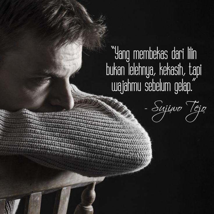 10 Kutipan Cinta Dari Sujiwo Tejo Yang Bikin Speechless Malam Minggumu Bakal Tambah Syahdu Beautiful Words Love And Forgiveness John 14