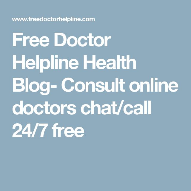 Free Doctor Helpline Health Blog- Consult online doctors chat/call 24/7 free