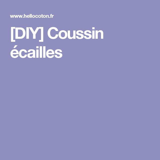 [DIY] Coussin écailles
