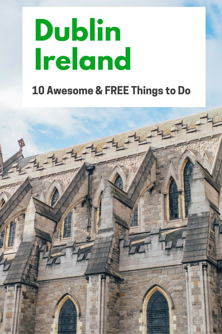 Traveling on a budget in Ireland is possible. Here are ten fantastic and free things to do in Dublin!