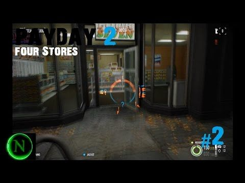 Payday 2 Four Strores Overkill