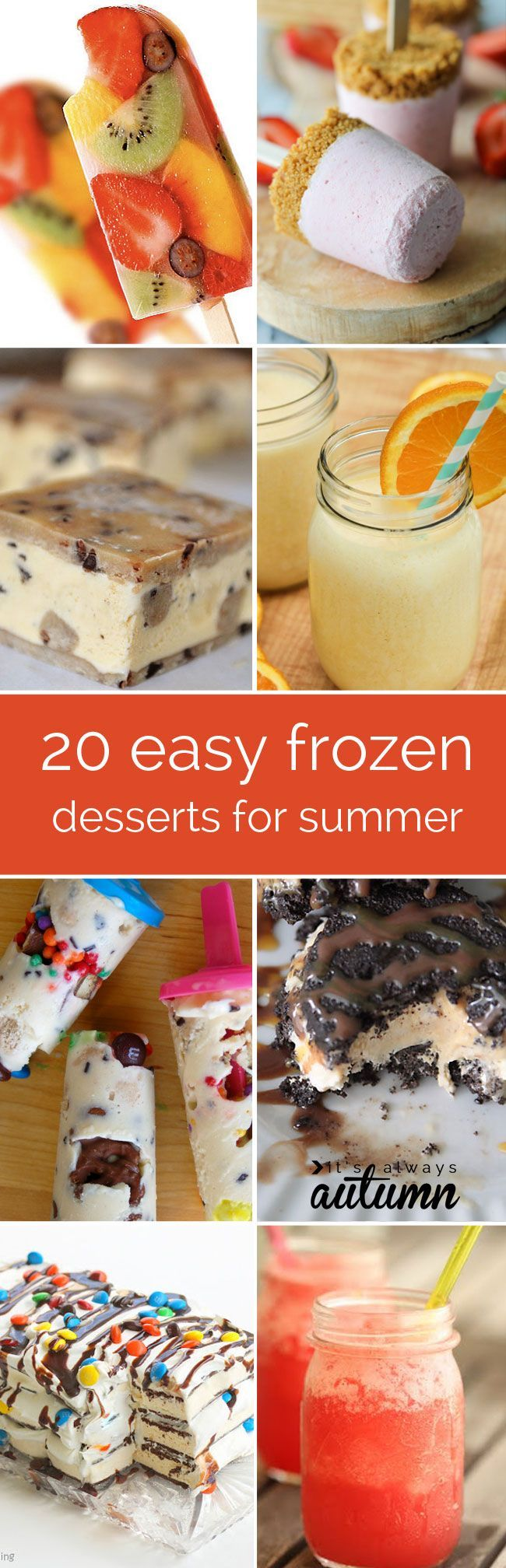 20 quick, easy, frozen treats for summer - no need to heat up the house with the oven. I can't wait to try #6!