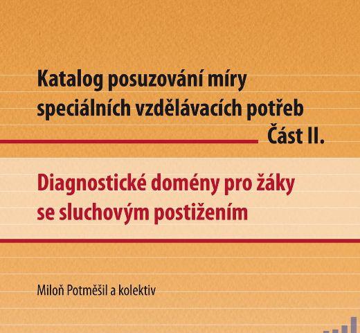 Katalog posuzování SVP - sluchové postižení. 2012. Projekt inovace činností SPC.