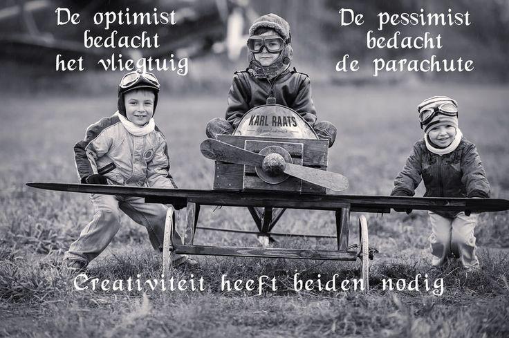 Quotes creativiteit Karl Raats optimist en pessimist.