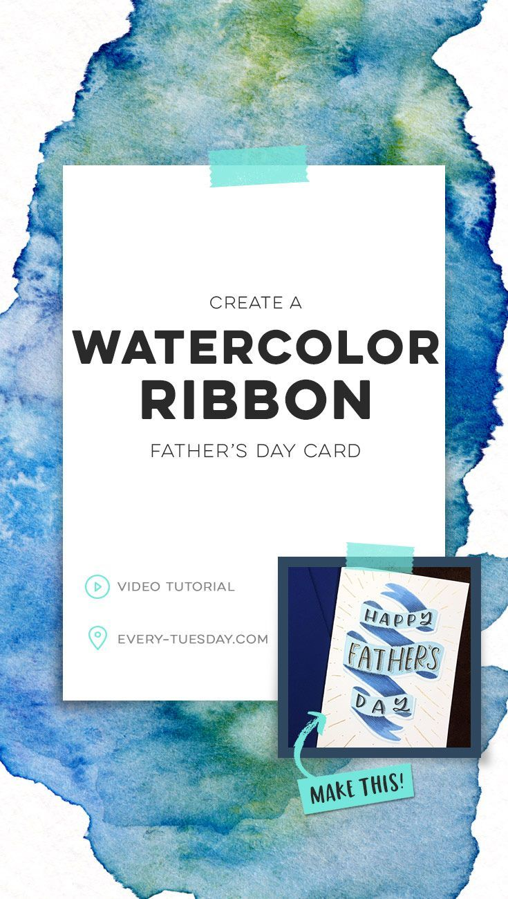 DIY a watercolor ribbon Father's Day card | free printable template included   mini ribbon tutorial! | every-tuesday.com via @teelac