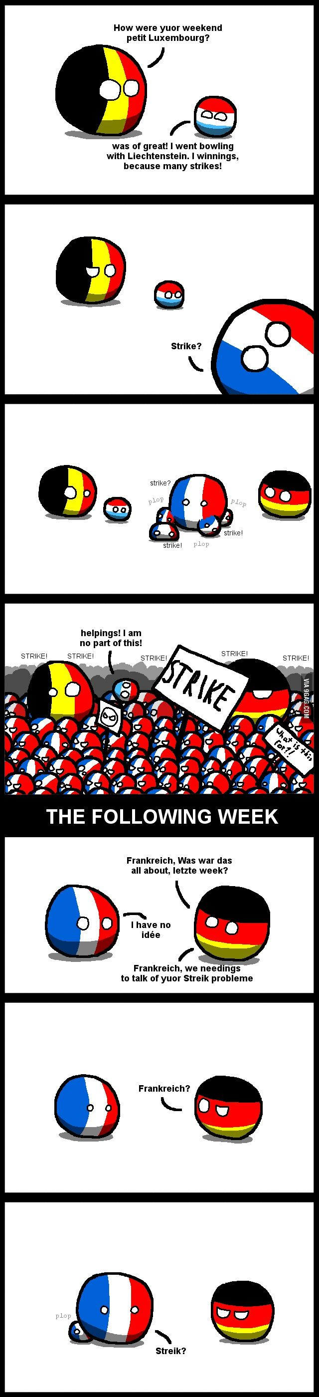 - Frankreich yuo have streik probleme ! - Streik ?