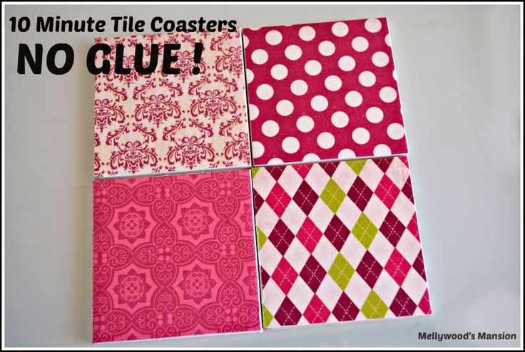 No Glue Tile Coasters, 10 Minutes No Drying Time! Put away the modpodge and smelly sealers this is the quickest way to make custom coasters