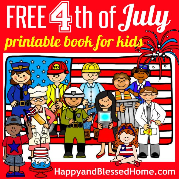 FREE Adorable Fourth of July 20-page Printable Book - a fun tool to teach young children all about the 4th of July from HappyandBlessedHome.com