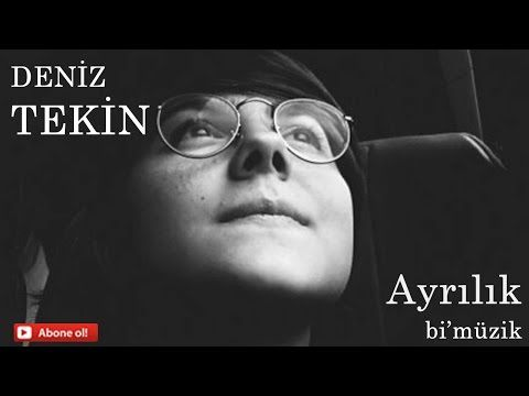Deniz Tekin - Ayrilik - YouTube
