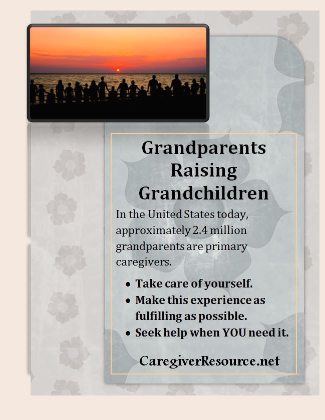 Grandparents Raising Grandchildren: Tips and resources on how to take care of yourself and get help.