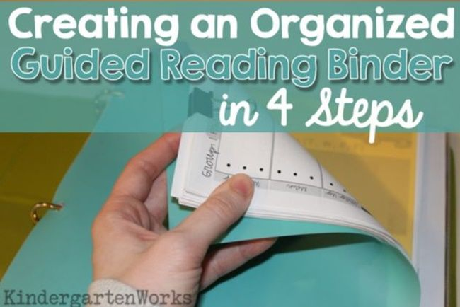 Get Organized! Guided Reading Binder in 4 Steps from Teach Junkie Organized Guided Reading Binder - Teach Junkie
