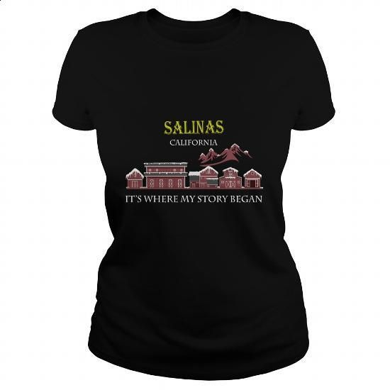 Salinas, California. It's where my story began - #plain t shirts #blue hoodie. I WANT THIS => https://www.sunfrog.com/Names/Salinas-California-Its-where-my-story-began-Black-Ladies.html?60505