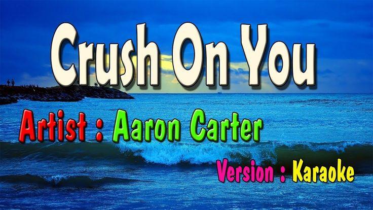 Crush On You karaoke | Aaron Carter
