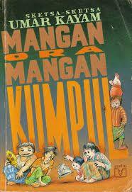 """""""Sketsa-sketsa Umar Kayam Mangan Ora Mangan Kumpul"""" Umar Kayam #buku #sewabuku #perpustakaan"""