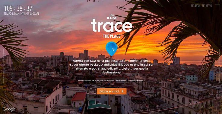 Concorso KLM Trace The Place per vincere biglietti aerei