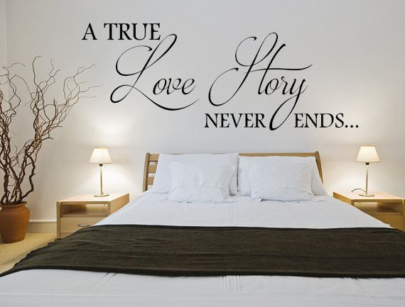 A True Love Story Never Ends Wall Decal Custom Wall Decals Custom Vinyl Decal Romantic Sayings Wall Art Love Story Wall Decal Bedroom Decals