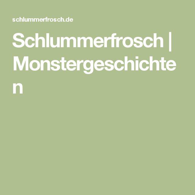 Schlummerfrosch  |  Monstergeschichten