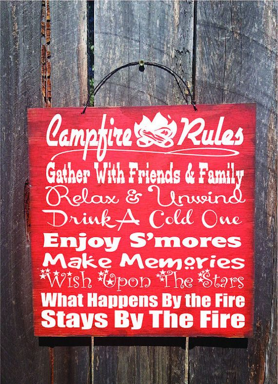 Campfire Rules sign is hand painted to look rustic on a 12 x 12 outdoor grade plywood and has a wire hanger for easy hanging in your favorite