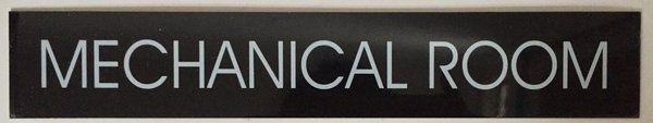 MECHANICAL ROOM SIGN - BLACK (SIZE 2''X11.75'')
