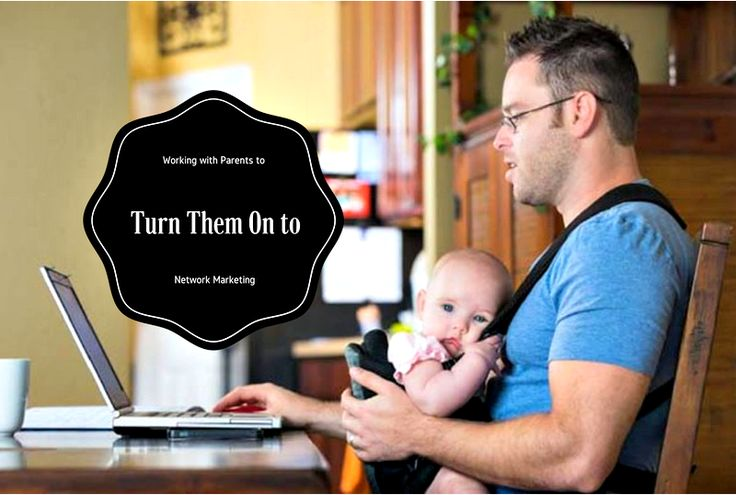"""""""Working with Parents to Turn Them On to Network Marketing"""" Working with Parents Working with parents and attracting them into network marketing is the waged hand which fits the glove. Parenting is priceless. Parenting without money is a struggle...the kids and parents pay a heavy price.   #advice for parents #Be a Recruiting Superstar #benefits of working with parents #difficult parents #flexible working hours for parents #help with childcare costs #how many families hav"""