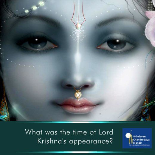 At what time did Lord Krishna appear?  a) Morning  b) Noon c) Evening d) Mid-Night