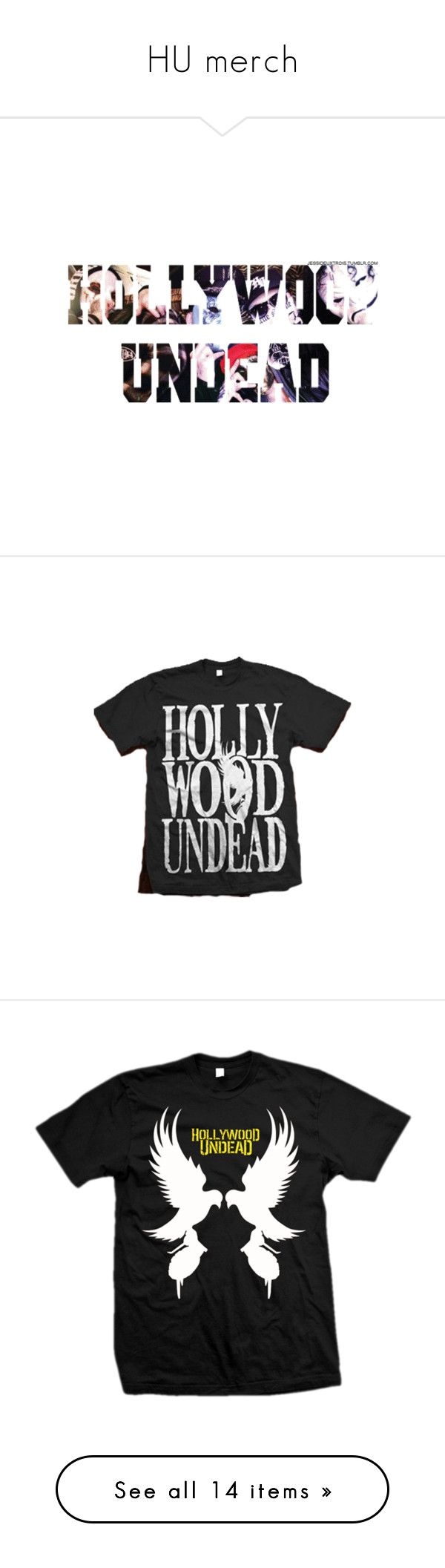 """""""HU merch"""" by bandaidkid ❤ liked on Polyvore featuring music, band, hollywoodundead, hollywood undead, sayings, backgrounds, tops, t-shirts, shirts and rock tops"""